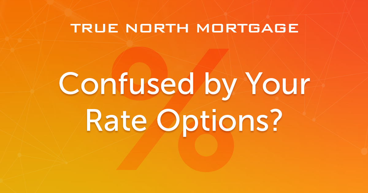 Confused by Your Rate Options?